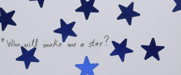 Who Will Make Me a Star?